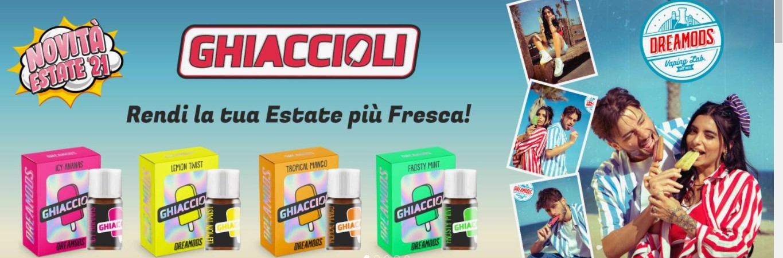 GHIACCIOLI DREAMODS